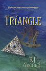 Triangle, book 3 of the Seeds Of Civilization mystery adventure novels